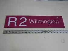 VINTAGE 1990s SEPTA ROUTE SIGN; R2- WILMINGTON / NEWARK -Railroad/Subway/Transit