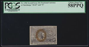 US 25c Fractional Currency 2nd Issue FR 1286 PCGS 58 PPQ Ch AU (-001)
