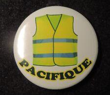 Pin Button Badge Ø38mm  LES GILETS JAUNES ( Pacifique )