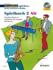 Saxophon spielen - Mein schönstes Hobby. Spielbuch 2 Alt. Mit Audio-CDs