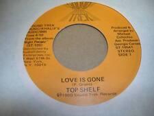 Soul Unplayed NM! 45 TOP SHELF Love Is Gone on Sound Trek