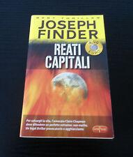 Reati capitali - Joseph Finder - Prima Edizione Best Thriller -