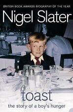 Toast: The Story of a Boy's Hunger by Nigel Slater | Paperback Book | 9781841154