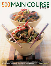 500 Main Course Recipes: Best-Ever Dishes For Family Meals, Quick Suppers, Dinne
