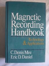Mee e Daniel MAGNETIC RECORDING HANDBOOK technology applications McGraw Hill '89