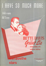 """THE GREAT LIE Sheet Music """"I Have So Much More"""" Bette Davis George Brent"""