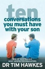 Ten Conversations You Must Have With Your Son by Tim Hawkes...LIKE NEW  lnf476
