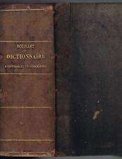Dictionnaire d'HISTOIRE et GÉOGRAPHIE Biographie Mythologie de M-N BOUILLET 1864