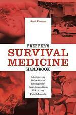 Prepper's Survival Medicine Handbook: A Lifesaving Collection of Emergency Proce