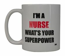 Best Funny Coffee Mug Tea Cup Gift For RN CNA I'M a Nurse What's Your Superpower