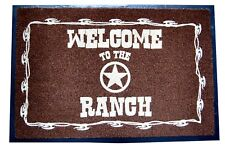 WELCOME TO THE RANCH DOORMAT WELCOME MAT ENTRY CABIN FARM HORSE DOG ANIMAL LOVER