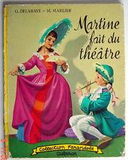 *ANCIEN LIVRE DE 1959, MARTINE FAIT DU THÉÂTRE