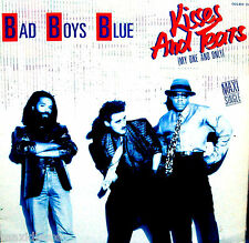 "12"" - BAD BOYS BLUE - KISSES AND TEARS (EUROBEAT) SPANISH PRESSING 1986 - LISTEN"