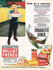 PUBLICITE ADVERTISING 014   1960   MILLIAT FRERES   SPAGHETTIS DINER