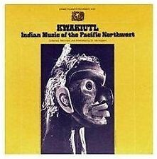 VARIOUS ARTISTS - KWAKIUTL: INDIAN MUSIC OF THE PACIFIC NORTHWEST NEW CD