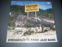 EVERGREEN CLASSIC JAZZ BAND Be Prepared for the Unexpected LP SEALED T 110