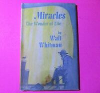 Miracles The Wonder of Life by Walt Whitman First 1st Edition 1969 Rare