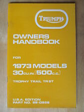 99-0958 TRIUMPH TR5T 1973 TROPHY TRAIL USA RIDER OWNER INSTRUCTION MANUAL BOOK