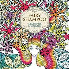 Fairy Shampoo: An Enchanted Coloring Book, Su-Jin, Jo