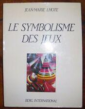 Le symbolisme des jeux (Jean-Marie LHOTE) (1976) Rare