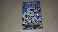 livre SOUS L'OEIL DES DRAGONS de Timothy Brook