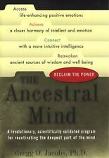 The Ancestral Mind: Reclaim the Power by Jacobs, Gregg