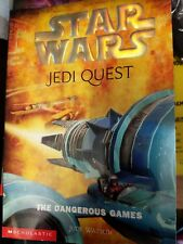 Star Wars Jedi Quest # 3  The Dangerous Games by Jude Watson 0439339197