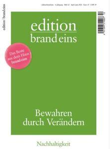 edition brand eins  Heft Nr.12  April-Juni  2021 -  Nachhaltigkeit