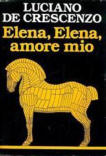Elena, Elena, amore mio. Romanzo di Luciano De Crescenzo - Rilegato Ed. CDE