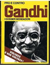 GANDHI - PRO E CONTRO - I DOSSIER MONDADORI N.9 - 1972