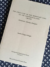 STRUCTURE OF THE MISSIONARY CALL TO THE SANDWICH ISLANDS 1790-1830 Wagner-Wright