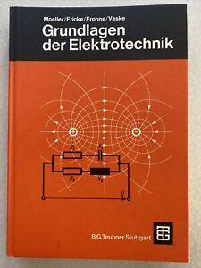 Möller/ Fricke/Frohne/ Vaske: Grundlagen der Elektrotechnik