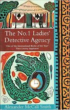 The No.1 Ladies' Detective Agency by Alexander McCall Smith