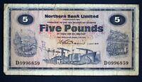"""1970 Northern Bank, Five pounds, £5 Prefix """"D"""" Wilson banknote *[12999]"""