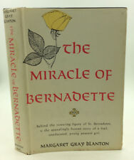 THE MIRACLE OF BERNADETTE by Margaret Gray Blanton - 1958 - Catholic saints