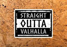 Straight Outta Valhalla Full Colour Print Quote Wall Art Decor Vinyl Sticker