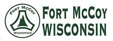 Fort McCoy Wisconsin Bumper Sticker