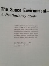 The Space Environment - A Preliminary Study 1958