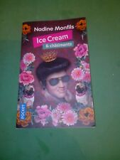 Ice cream & Châtiments - Nadine MONFILS - Pocket