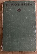 Hiroshima by John Hersey - 1946 1st Edition Borzoi Knopf Hardcover