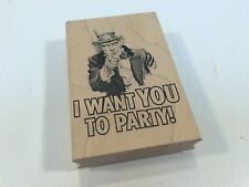 """Inkadinkado Rubber Stamp """"I Want You To Party"""""""