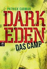 Carman, Patrick - Dark Eden - Das Camp: Band 1