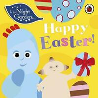 In the Night Garden: Happy Easter! by , NEW Book, FREE & FAST Delivery, (Board b