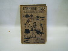 Campfire Girls in the Allegheny Mountains Stella M Francis M A Donohue & Co.1918