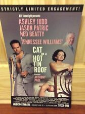 CAT ON A HOT TIN ROOF  THEATER POSTER ASHLEY JUDD JASON PATRIC NED BEATTY