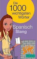 PONS Die 1000 wichtigsten Wörter Spanisch Slang von - | Buch | Zustand sehr gut