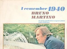 BRUNO MARTINO disco LP I REMEMBER 1940 made in ITALY 1972