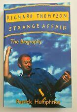 RICHARD THOMPSON biography 1996 Strange Affair 1st Edition Fairport Convention