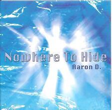 AARON D. - nowhere to hide CDS! 3TR eurodance 2007 RARE