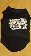 """NEW Miracle Pets Dirty Dogs Have More Fun! T-Shirt 10"""" S Black Apparel Fashion!!"""